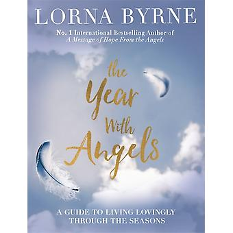Year Of The Angels by Byrne Lorna