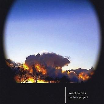 Thadeus projektu - import USA Sweet Dreams [CD]