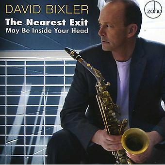 David Bixler - nærmeste Exit kan være inde i dit hoved [CD] USA import