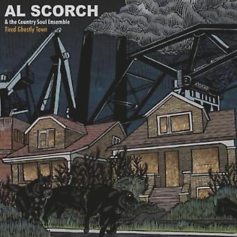 Al Scorch & land Soulensemble - træt spøgelsesagtig by [CD] USA importerer