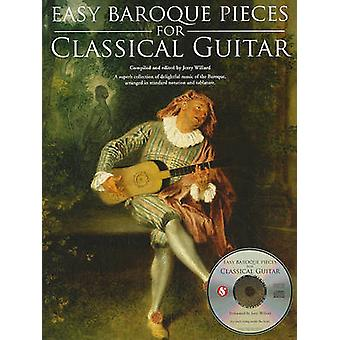 Easy Baroque Pieces for Classical Guitar by Hal Leonard Corp & Jerry Willard