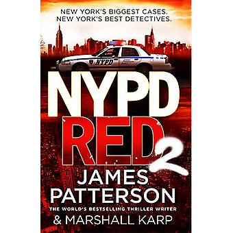 NYPD Rot 2-2 von James Patterson - 9780099574231 Buch