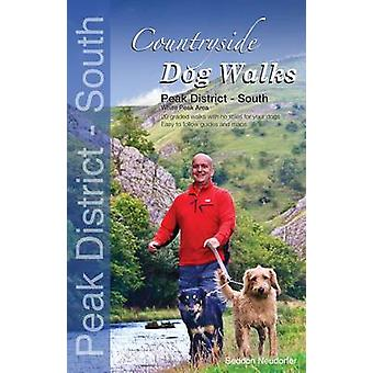 Countryside Dog Walks - Peak District South - 20 Graded Walks with No