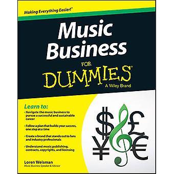 Business de la musique pour les nuls par Loren Weisman - consommateur Dummies - 9781