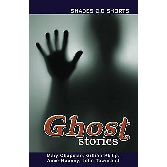 Ghost Stories Schattierungen Shorts 2.0 (2nd Revised Edition) von Gillian Phil