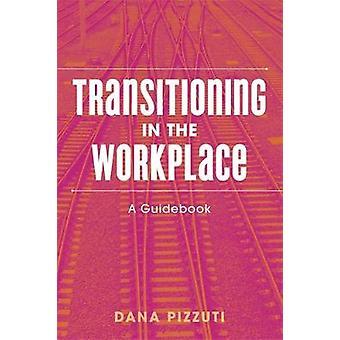 Transição no local de trabalho - um guia de transição na W