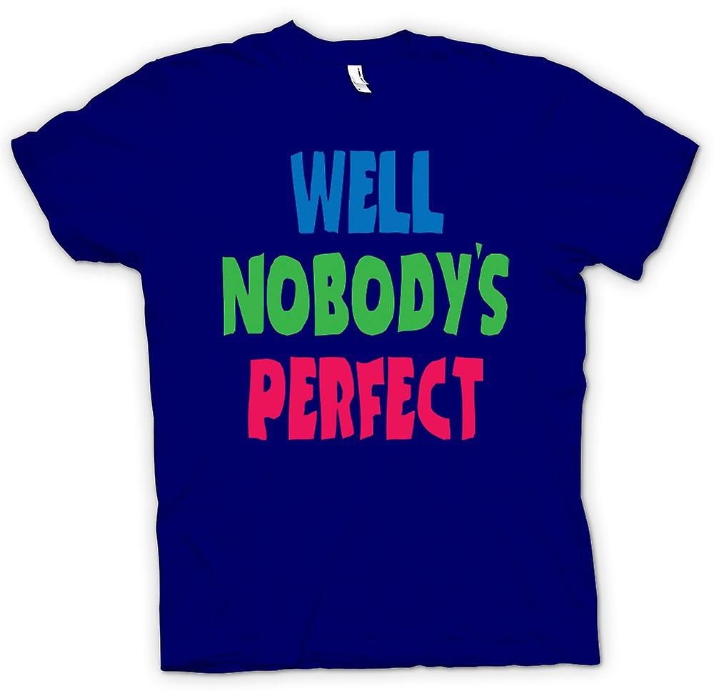Hommes T-shirt - Eh bien Nobody Perect - Some Like It Hot