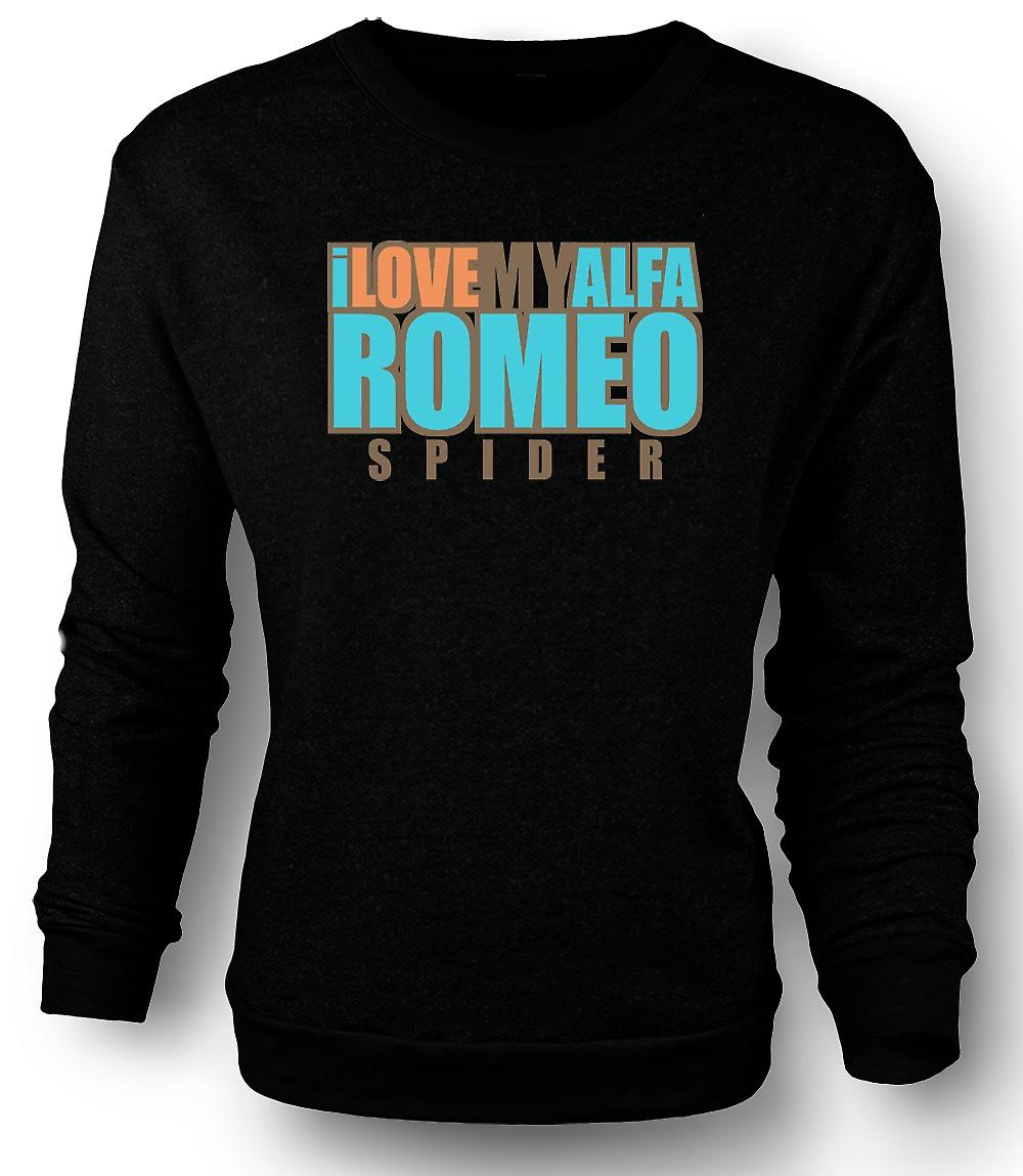 Mens Sweatshirt I love my Alfa Romeo Spider - Car Enthusiast