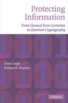 Prougeecting Information - From Classical Error Correction to Quantum Cr