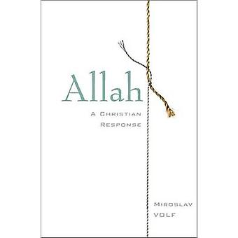 Allah A Christian svar från Volf & Miroslav
