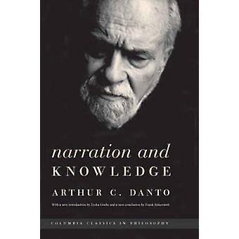 Narration und wissen von Arthur Coleman Danto - Lydia Goehr - Frank