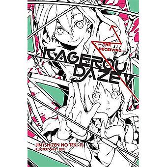 Kagerou Daze, Vol. 5 (Novel): The Deceiving