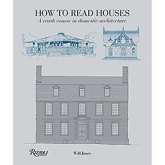 Hur man läser hus: en snabbkurs i inhemska arkitekturen