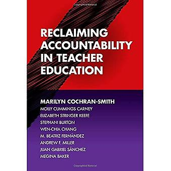 Reclaiming Accountability in�Teacher Education