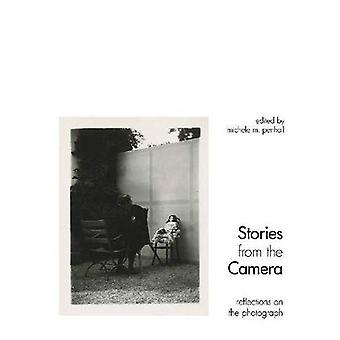 Stories from the Camera: Reflections on the Photograph
