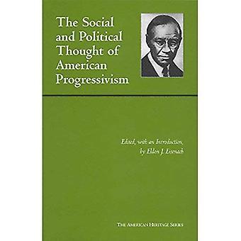 Pensamento social e político do americano Progressivism (American Heritage Series)