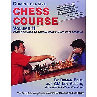 Curso integral de ajedrez: Desde principiante a jugador de torneos en 12 lecciones v. 2 (curso completo de ajedrez)