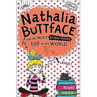 Nathalia Buttface en de meest gênante Papa in de wereld (Nathalia Buttface) (Nathalia Buttface)