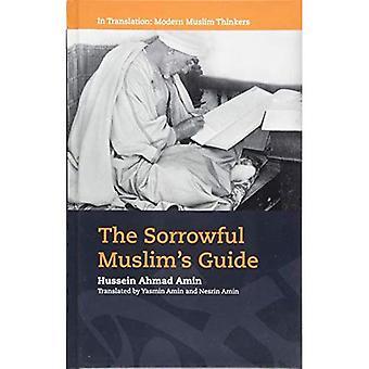 Guide du triste musulman (dans la traduction: les penseurs musulmans modernes)