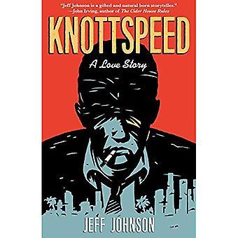 Knottspeed: A Love Story