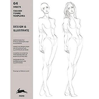 Design & Illustrate: Fashion Figure Templates: 1
