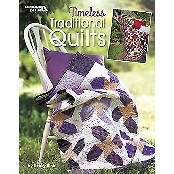 Intemporelles Quilts traditionnels de Nancy Rink - livre 9781464756061