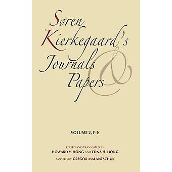 Soren Kierkegaards Journals and Papers Volume 2 FK by Kierkegaard & Soren