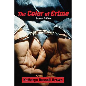 The Color of Crime by RussellBrown & Katheryn