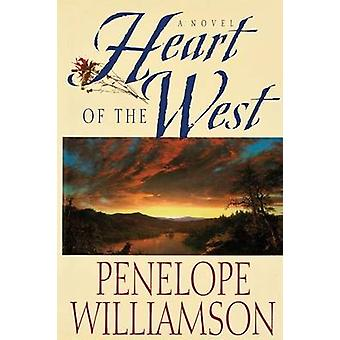 Heart of the West by Williamson & Penelope