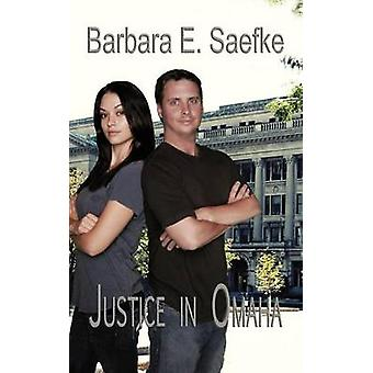 Retfærdighed i Omaha ved Saefke & Barbara E.