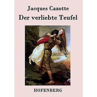 Der verliebte Teufel by Jacques Cazotte