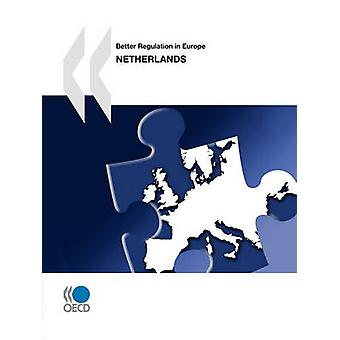 Better Regulation in Europe Better Regulation in Europe Netherlands 2010 by OECD Publishing