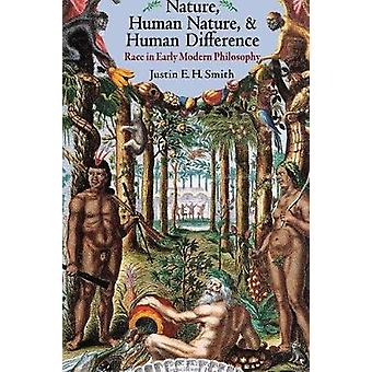 Nature - Human Nature - and Human Difference - Race in Early Modern Ph