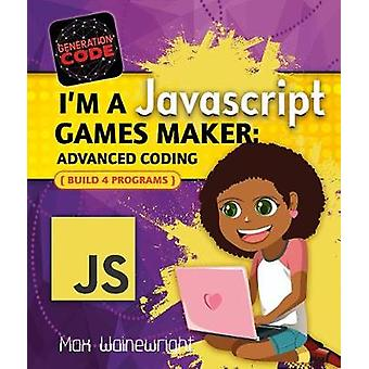 I'm a JavaScript Games Maker - Advanced Coding by Max Wainewright - 97