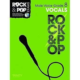 Trinity Rock & Pop Exams - Vocals Grade 8 (Male Voice) by Trinity Coll