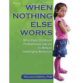 When Nothing Else Works by William Demeo - 9780876594803 Book