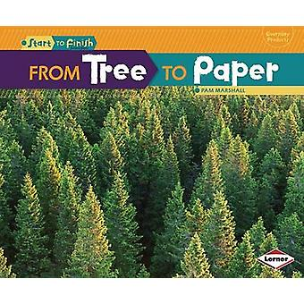 From Tree to Paper by Pam Marshall - 9781467707978 Book