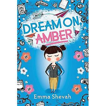 Dream On - Amber by Emma Shevah - Helen Crawford-White - 978149262250
