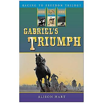 Gabriel's Triumph by Alison Hart - 9781561455478 Book