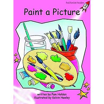Paint a Picture - Pre-reading (International edition) by Pam Holden -