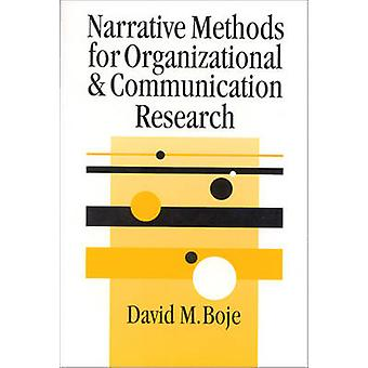 Narrative Methods for Organizational  Communication Research by Boje & David M.