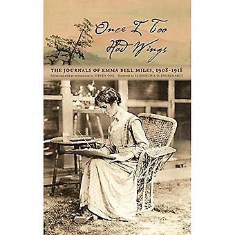 Uma vez eu também tive asas: os diários de Emma sino Miles, 1908-1918 (série em raça, etnia e gênero em Appalachia)