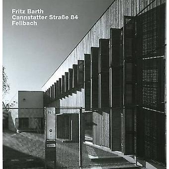 Fritz Barth - Cannstatter Strasse 84 - Fellbach by Thomas Hettche - Am