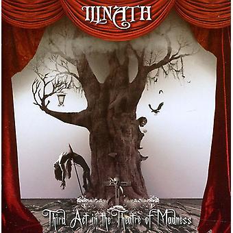 Illnath - tredje handle i Theatre of Madness [CD] USA importen