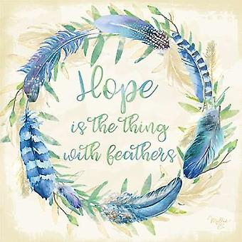 Hope is the Thing with Feathers Poster Print by Mollie B (12 x 12)