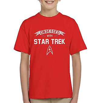Obsessed With Star Trek Kid's T-Shirt