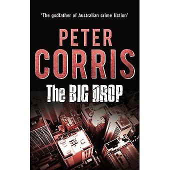 The Big Drop by Peter Corris