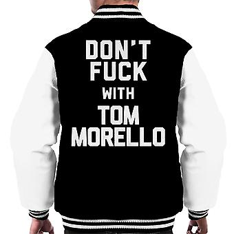 Dont Fuck With Tom Morello Men's Varsity Jacket