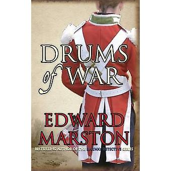 Drums of War by Edward Marston - 9780749007904 Book