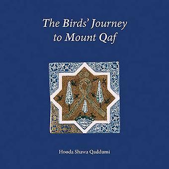 Le voyage des oiseaux au Mont Qaf par Xavier Kaddoumi - Vanessa Hodgkinson